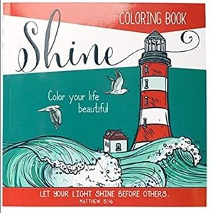 """Shine"": Color Your Life Beautiful Inspirational"